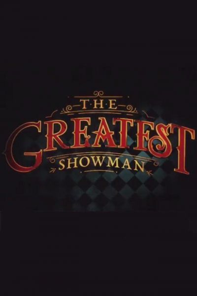 The Greatest Showman – Plakát