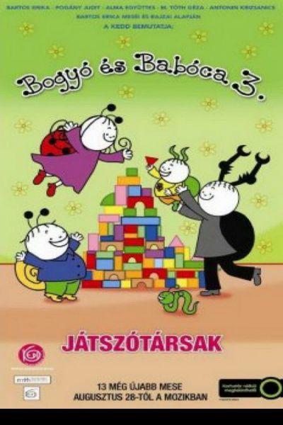 Bogyó és Babóca 3. - Játszótársak – Plakát