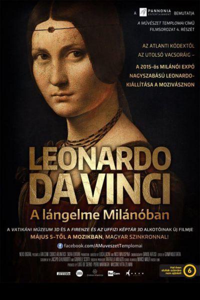 A művészet templomai: Leonardo Da Vinci - A lángelme Milánóban – Plakát