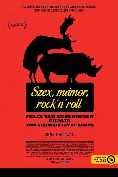 Szex, mámor, rock'n'roll – Plakát