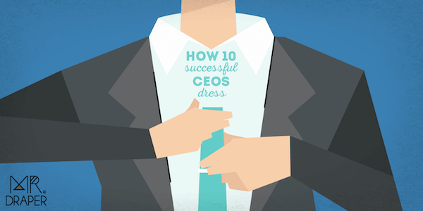 How 10 Successful CEOs Dress