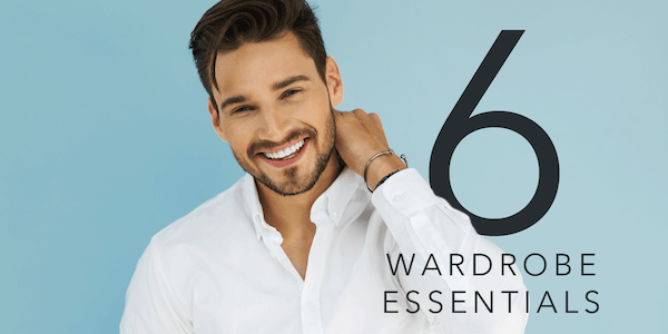 6 Wardrobe Essentials