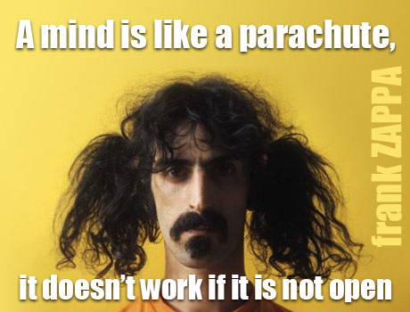A mind is like a parachute, it doesnt work if it is not open