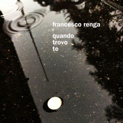 Francesco Renga da ieri Quando Trovo Te foto