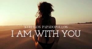 Kiriakos-Papadopoulos-i-am-with-you