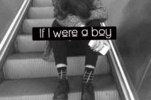 אם הייתי גבר...