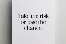 """"""" לקחת סיכונים בחיים """""""
