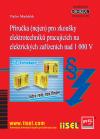 Publikace svazek 88 Příručka (nejen) pro zkoušky elektrotechniků pracujících na elektrických zařízeních nad 1 000 V (rok vydání 2011) - autor Václav Macháček