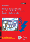 Publikace svazek 101 Příručka pro zkoušky elektrotechniků – požadavky na základní odbornou způsobilost (jedenácté – aktualizované vydání) (rok vydání 2016) - Ing. Michal Kříž