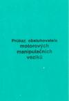 Průkaz obsluhovatele motorových manipulačních vozíků (zelený) Průkaz obsluhovatele motorových manipulačních vozíků bez uvedeného vydavatele, má 12 stran, mimo údajů o držiteli obsahuje tyto údaje: - záznamy o opakovaném školení - záznamy o změně zaměstnavatele - záznamy o oprávnění ovládání dalších vozíků - jiné záznamy
