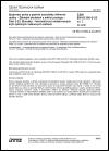 ČSN EN 61300-2-23 ed. 2 Spojovací prvky a pasivní součástky vláknové optiky - Základní zkušební a měřicí postupy - Část 2-23: Zkoušky - Hermetičnost netlakovaných krytí optických vláknových zařízení