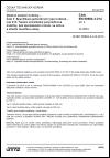 ČSN EN 60684-3-214 ed. 2 Ohebné izolační trubičky - Část 3: Specifikace jednotlivých typů trubiček - List 214: Teplem smrštitelné polyolefinové trubičky, bez zpomaleného hoření, se silnou a střední tloušťkou stěny