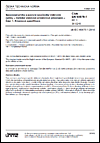 ČSN EN 60876-1 ed. 3 Spojovací prvky a pasivní součástky vláknové optiky - Optické vláknové prostorové přepínače - Část 1: Kmenová specifikace