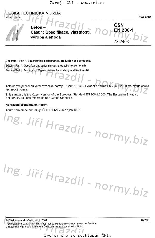 ČSN EN 206-1 Beton - Část 1: Specifikace, vlastnosti, výroba a shoda