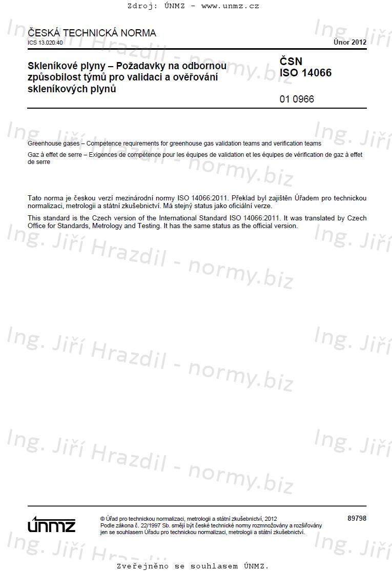 ČSN ISO 14066 Skleníkové plyny - Požadavky na odbornou způsobilost týmů pro validaci a ověřování skleníkových plynů