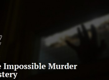 The Impossible Murder Mystery