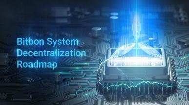 Дорожная карта децентрализации Системы Bitbon