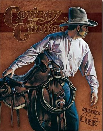 Posters Plechová cedule COWBOY BY CHOICE - Beginning Trail, (31,5 x 40 cm)