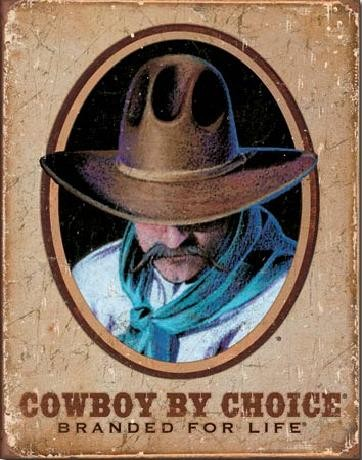 Posters Plechová cedule COWBOY BY CHOICE - Branded For Life, (31,5 x 40 cm)