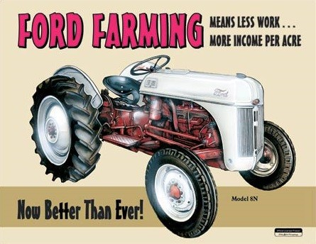Posters Plechová cedule Ford Farming 8N, (40,6 x 31,8 cm)