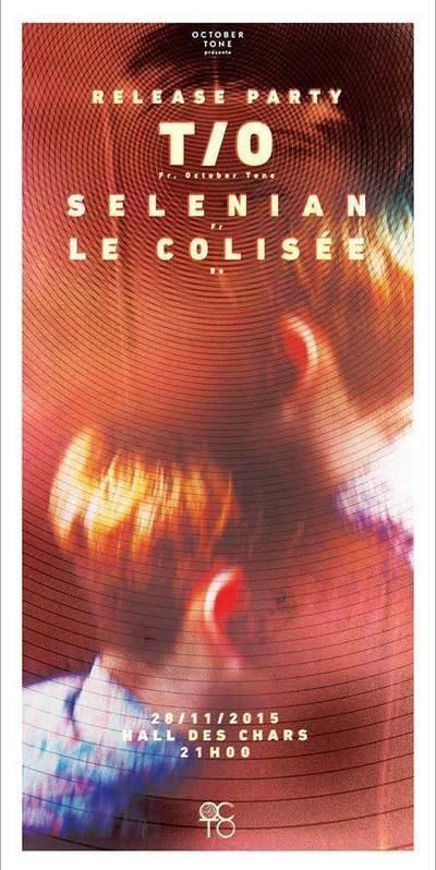 T/O + LE COLISÉE + SELENIAN