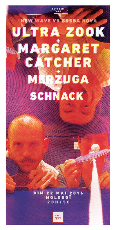 ULTRA ZOOK + MARGARET CATCHER + MERZUGA + SCHNACK