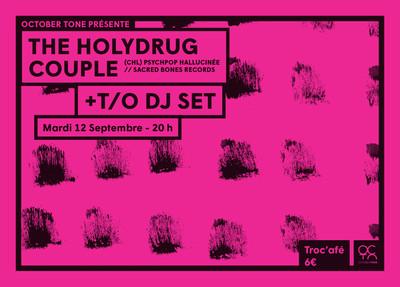 The holydrug couple + T/O (dj set)