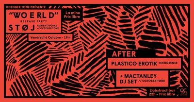 S T Ø J (release party) + Plastico Erotik + Mactanley (dj set)