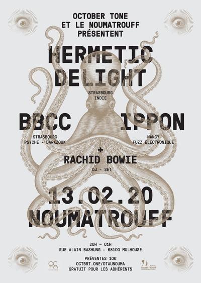HERMETIC DELIGHT + IPPON + BBCC + RACHID BOWIE