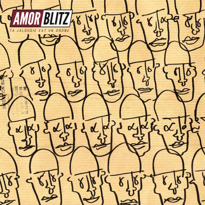 AMOR BLITZ - Ta Jalousie Est Un Drone