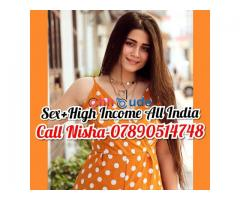Call Nisha 07890514748 Sex & High Income All India