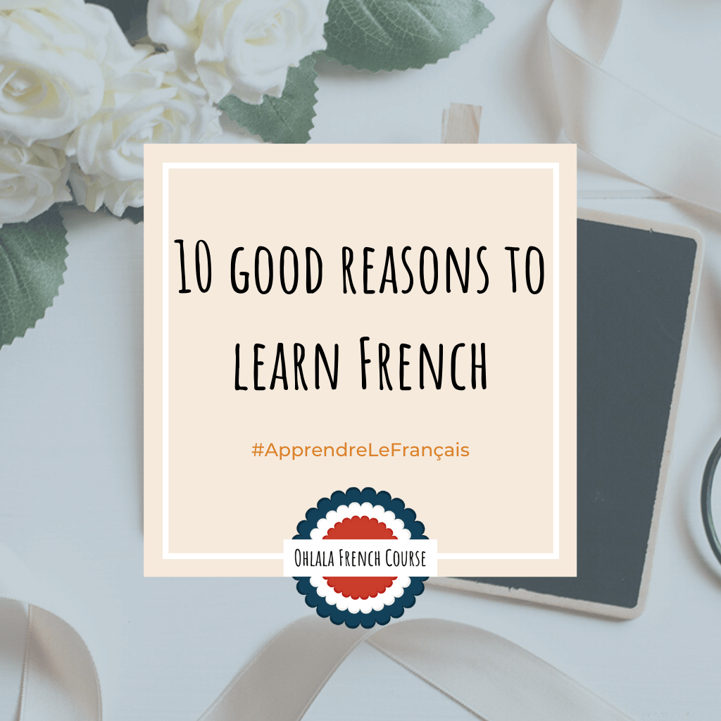 10 good reasons to learn French - Pinterest