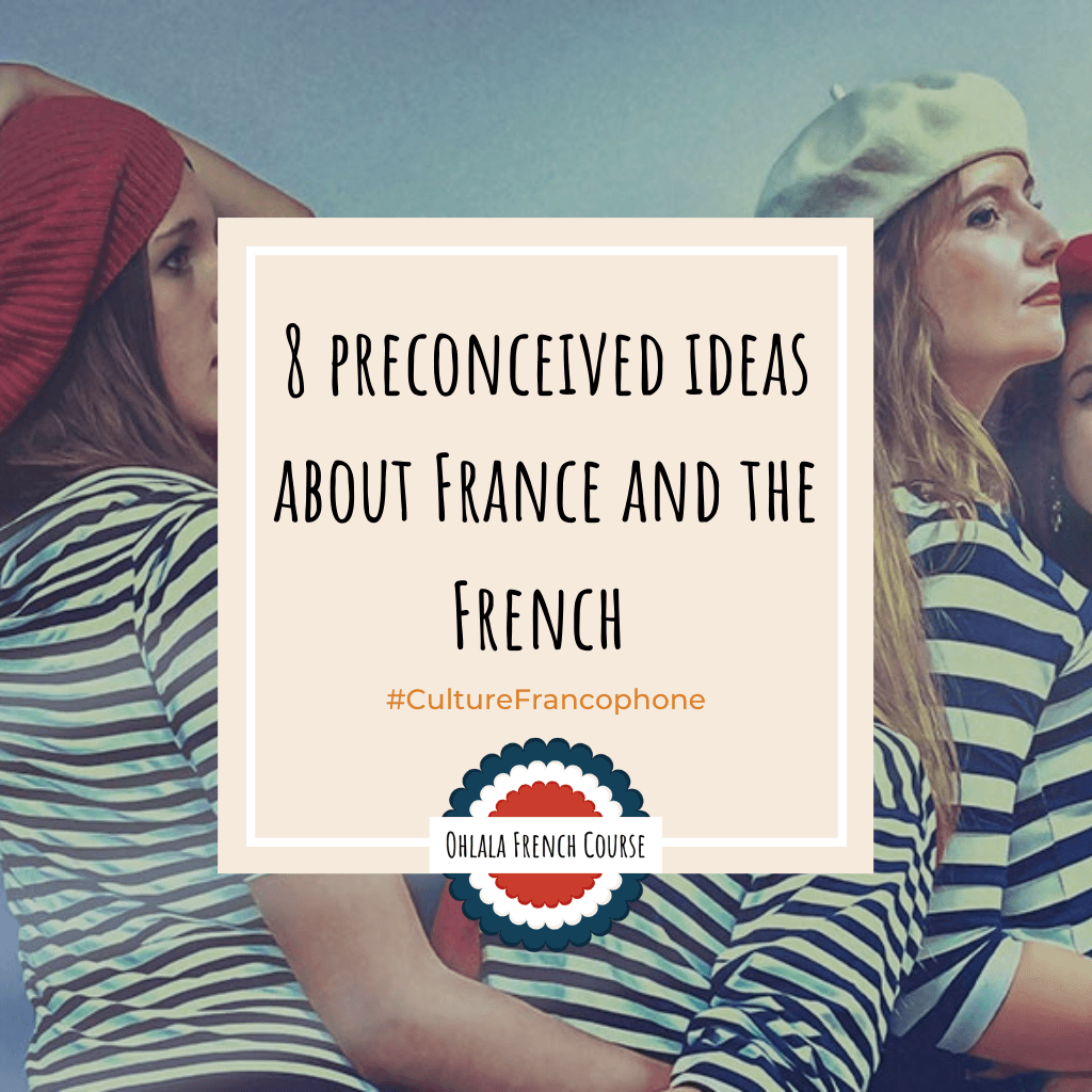 Image Pinterest 8 preconceived ideas about France and French people