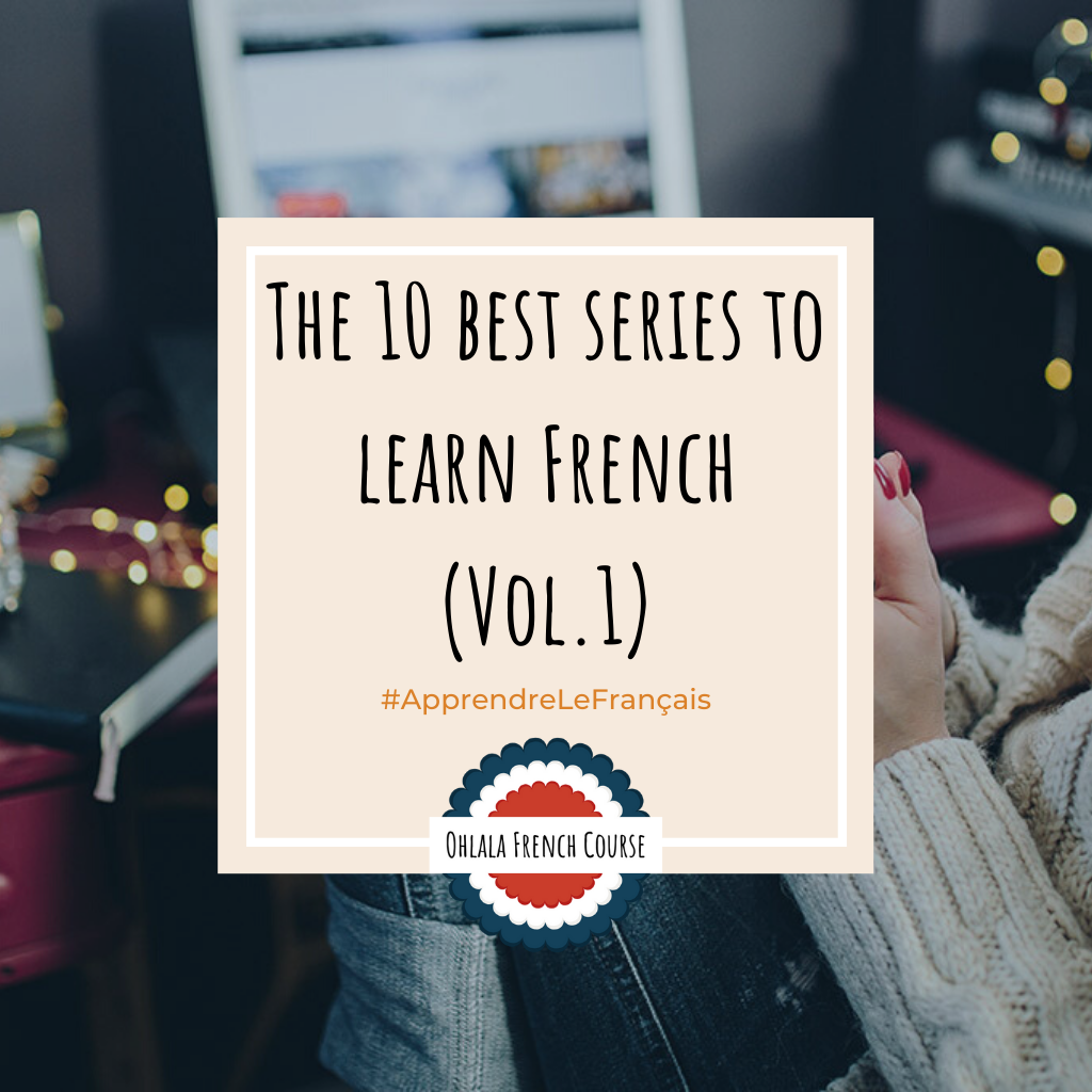 Image Pinterest The 10 best series and movies to learn French
