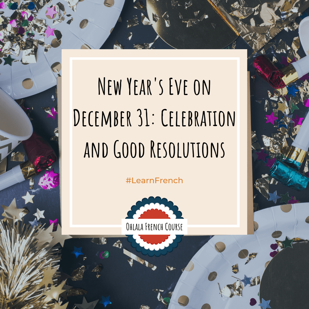 New Year's Eve on December 31: Celebration and Good Resolutions