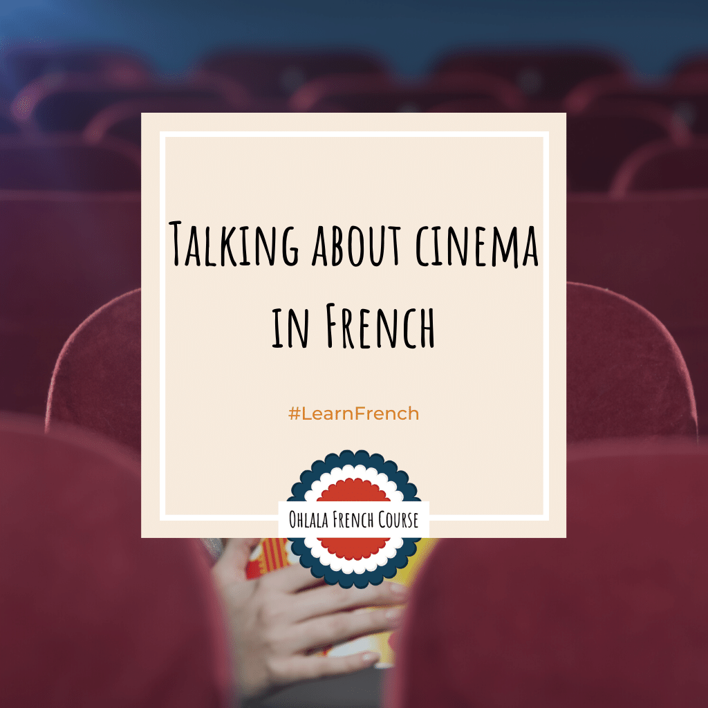 Talking about cinema in French