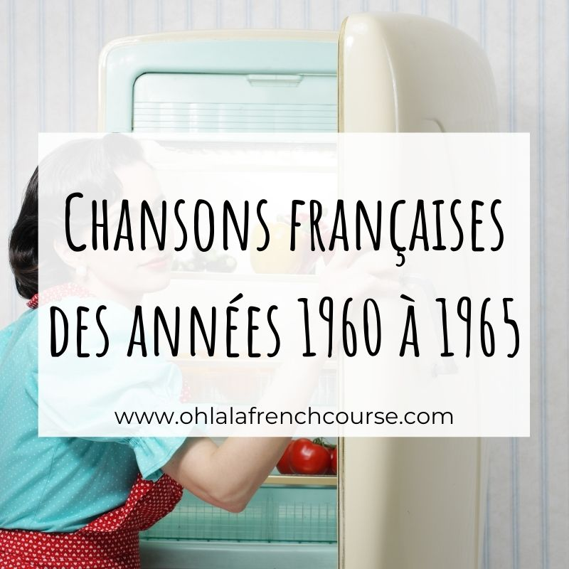 French songs from 1960 to 1965: