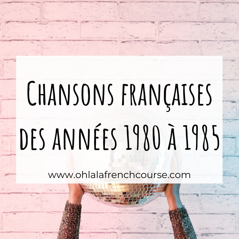 French songs from the 1980s to 1985