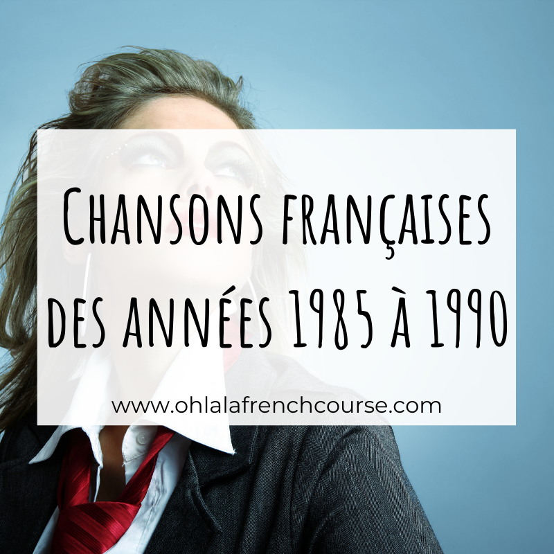French songs from 1985 to 1990: