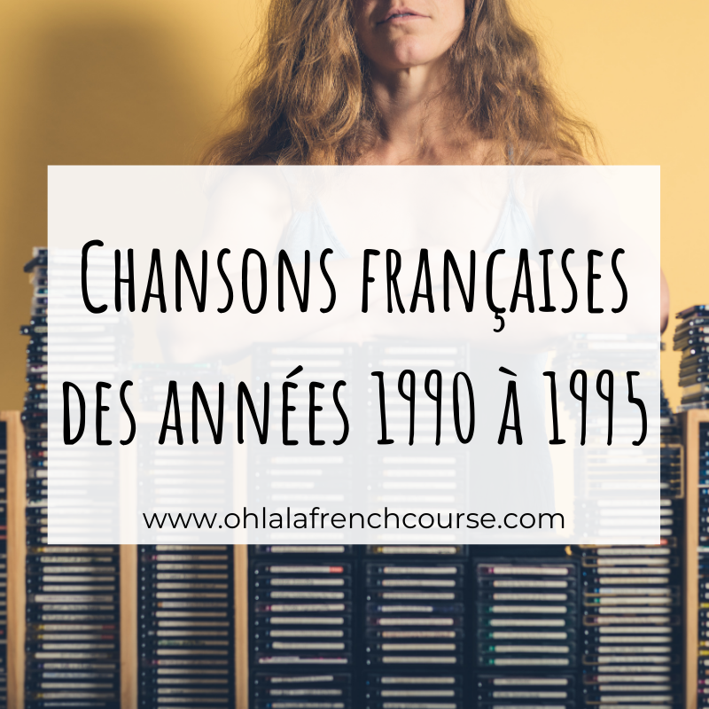 French songs from 1990 to 1995