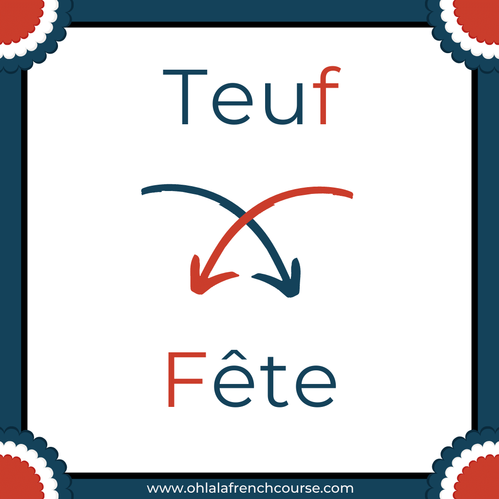 Teuf is the verlan of the word fête