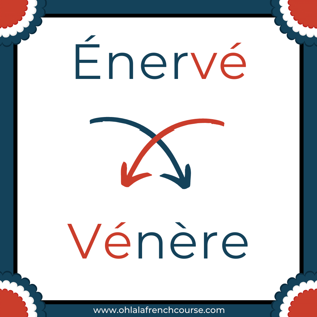 Vénère is the verlan of the word énervé