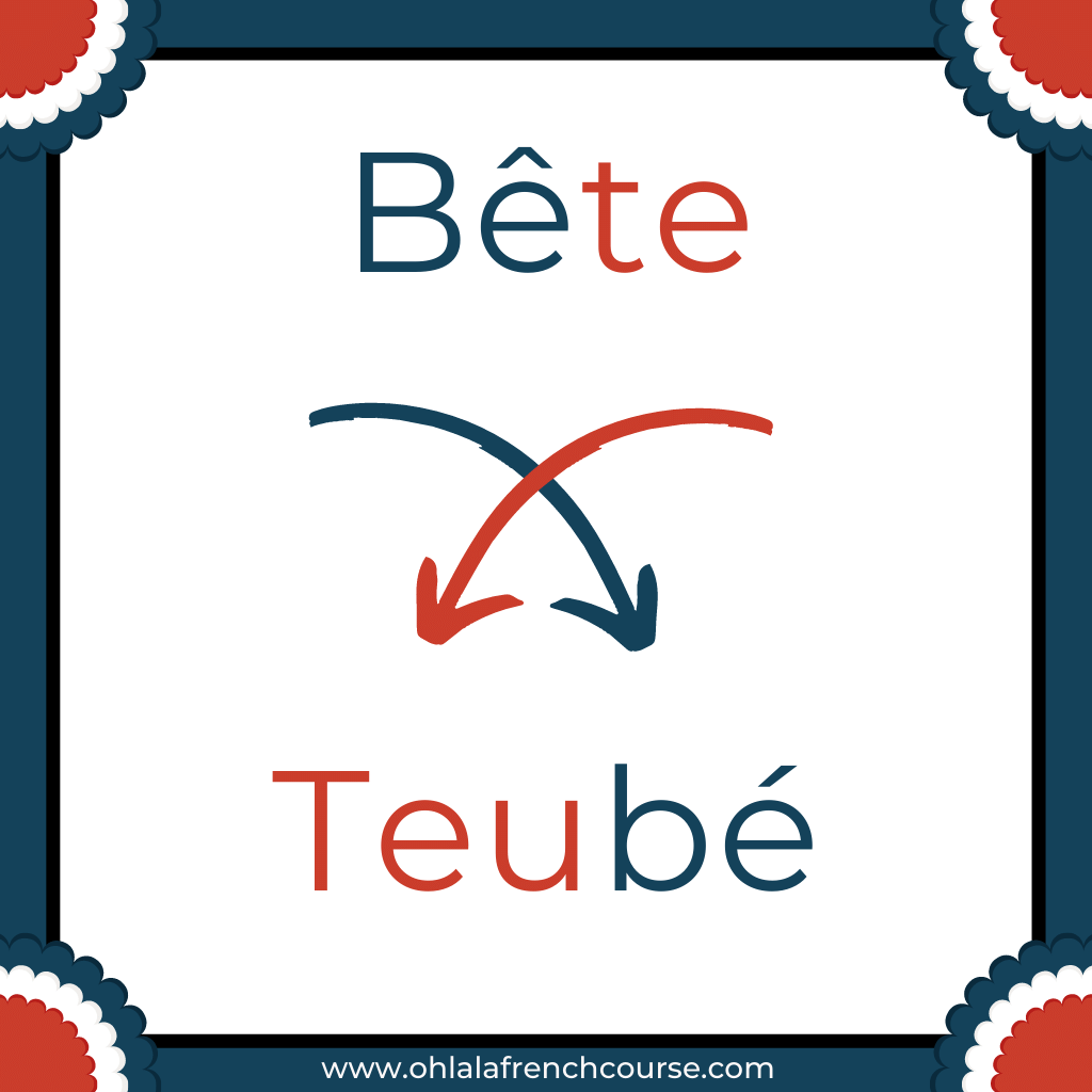 Teubé is the verlan of the word bête
