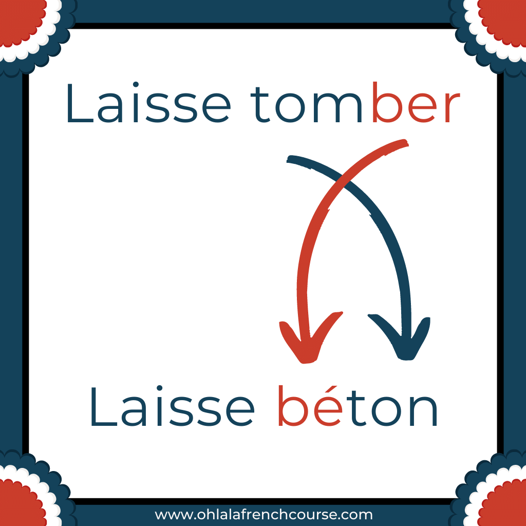 Laisse béton is the verlan of the expression Laisse béton