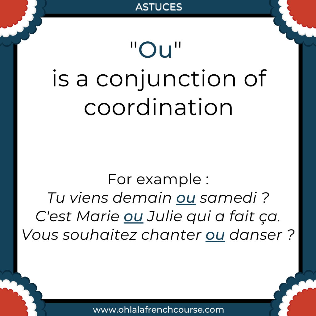 """What does """"ou"""" means in French ?"""