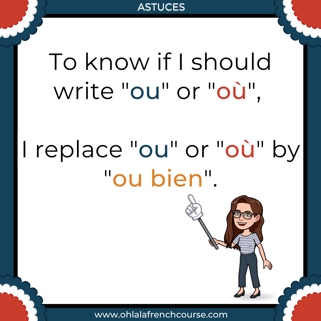 "How do I know whether to write ""ou"" or ""où"" in French ?"