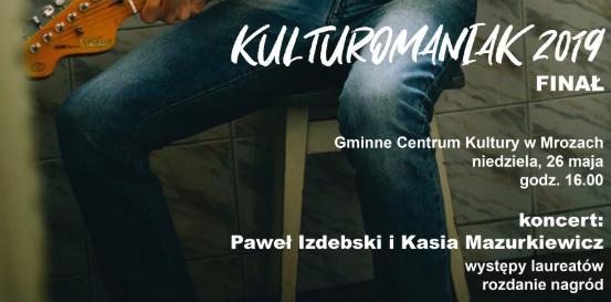 Paweł Izdebski zagra w Mrozach podczas finału konkursu Kulturomaniak 2019