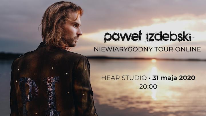 Paweł Izdebski Trio / 31 maja / Niewiarygodny Tour Online