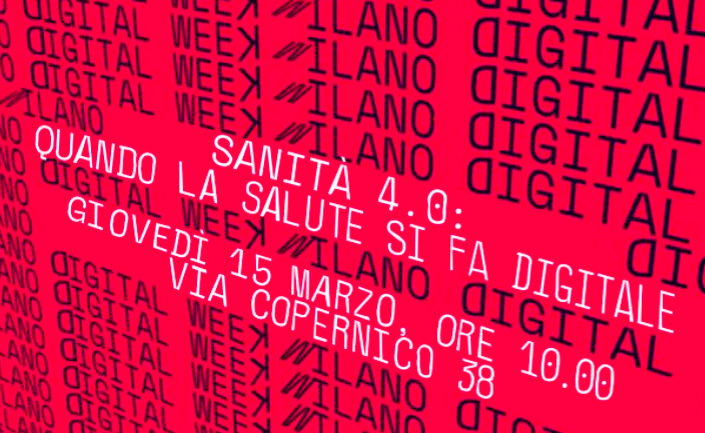 Sanità 4.0: quando la salute si fa digitale: Pazienti.it alla Milano Digital Week