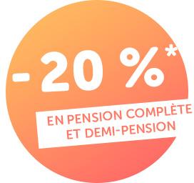 En pension complète et demi-pension - 20 %*